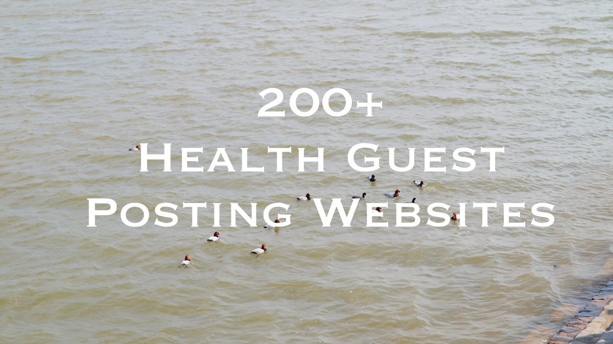 200+ High Quality Health Guest Posting Websites 2018